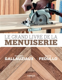 Le grand livre de la menuiserie, David Fedullo