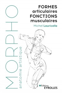 Formes articulaires, fonctions musculaires - Michel Lauricella