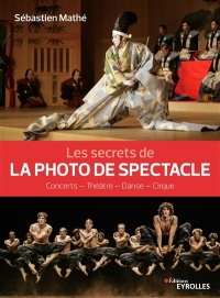 Vignette du livre Les secrets de la photo de spectacle