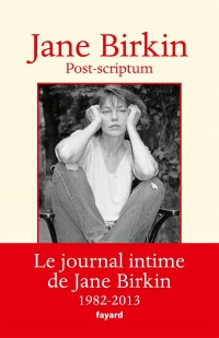 Munkey Diaries T.2 : Post-scriptum: le journal intime de Jane... - Jane Birkin