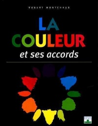 Couleur et ses Accords - Robert Montchaud
