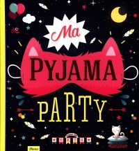 Vignette du livre Ma pyjama party