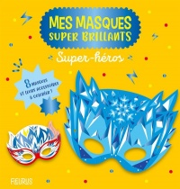Vignette du livre Super-héros: mes masques super brillants