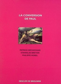 Vignette du livre La conversion de Paul