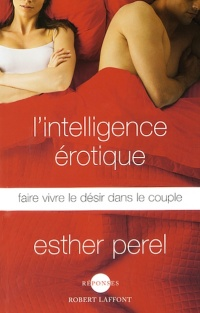 Intelligence érotique (L') - Esther Perel