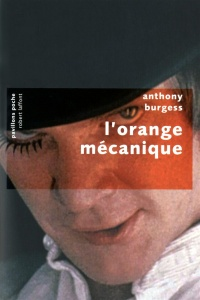 Orange Mécanique (L') - Anthony Burgess