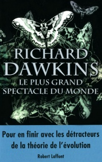 Plus Grand Spectacle du Monde (Le) - Richard Dawkins