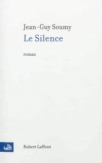 Silence (Le) - Jean-Guy Soumy