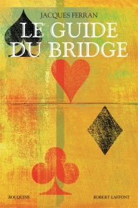 Vignette du livre Guide du bridge (Le)