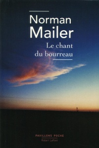 Le chant du bourreau, Norman Mailer