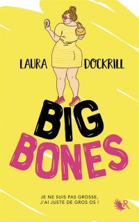 Big Bones - Laura Dockrill