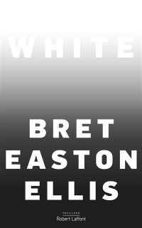 Vignette du livre White - Bret easton Ellis