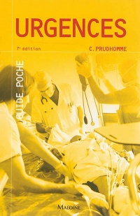 Guide poche Urgences 7e Éd. - Christophe Prudhomme