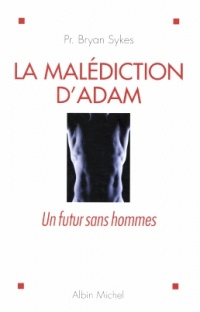 Malédiction d'Adam  (La) - Bryan Sykes