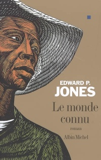 Le monde connu - Edward P. Jones