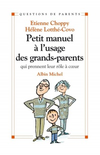 Vignette du livre Petit Manuel à l'Usage des Grands-parents