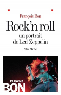 Vignette du livre Rock'N Roll, Un portrait de Led Zeppelin