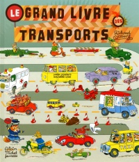 Grand livre des transports (Le) - Richard Scarry