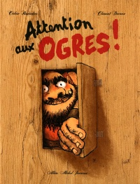 Vignette du livre Attention aux Ogres !