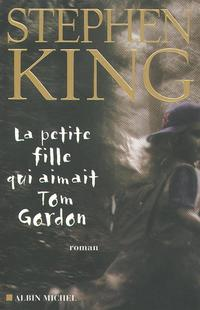 La Petite fille qui aimait Tom Gordon - Stephen King revers