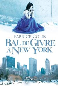 Bal de Givre à New York - Fabrice Colin revers