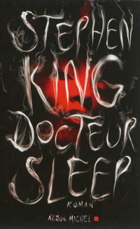 Docteur Sleep - Stephen King