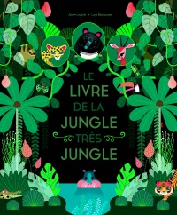 Vignette du livre Le livre de la jungle très jungle