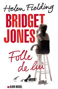 Bridget Jones: folle de lui - Helen Fielding revers