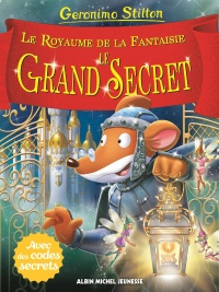 Vignette du livre Le royaume de la fantaisie T.11 : Le grand secret