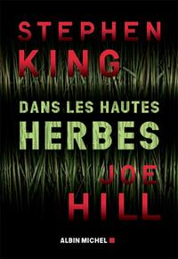 Dans les hautes herbes (In the tall grass) - Stephen King