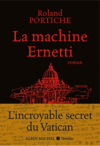 Vignette du livre La machine Ernetti : l'incroyable secret du Vatican