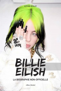 Vignette du livre Billie Eilish : la biographie non officielle