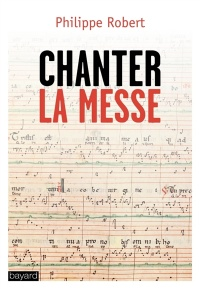 Vignette du livre Chanter la messe