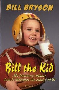 Bill The Kid - Bill Bryson