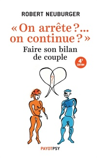 Vignette du livre On arrête ?... On continue ?: faire son bilan de couple