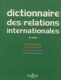 Dictionnaire des relations internationales 3e Ed., Pascal Vennesson