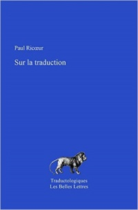Vignette du livre Sur la traduction - Paul Ricoeur, Marc Buhot de Launay