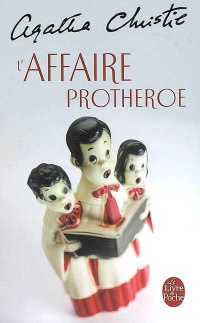 Affaire Protheroe (L') - Agatha Christie