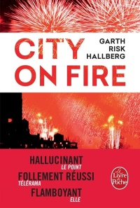 Vignette du livre City on Fire - Garth Risk Hallberg