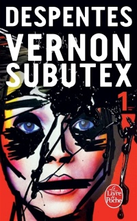 Vernon Subutex T.1 - Virginie Despentes