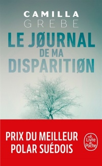 Le journal de ma disparition - Camilla Grebe