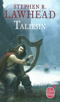 Taliesin: Cycle de Pendragon #1 - Stephen Lawhead