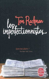 Les imperfectionnistes - Tom Rachman