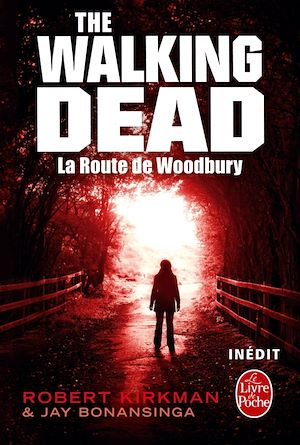 Vignette du livre The Walking Dead : La route de Woodbury