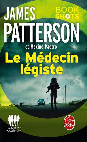 Le Médecin légiste (Women's Murder Club) - James Patterson