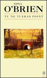 Tu Ne Tueras Point - Edna O'Brien