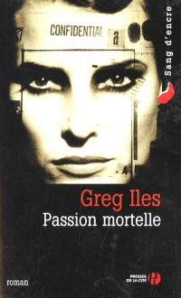 Passion Mortelle - Greg Iles