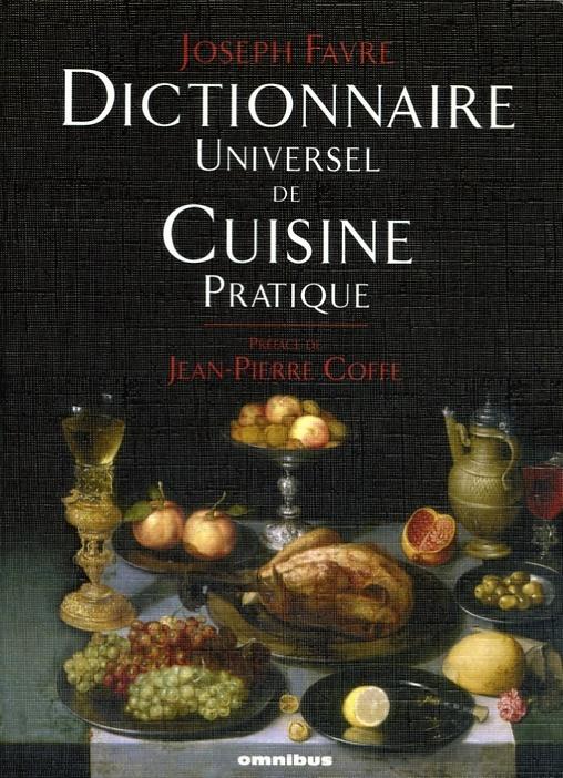 Dictionnaire universel de cuisine pratique par joseph for Auguste escoffier ma cuisine book