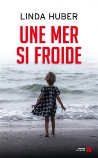 Une mer si froide - Linda Huber
