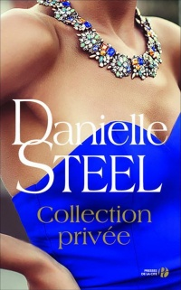 Collection privée - Danielle Steel